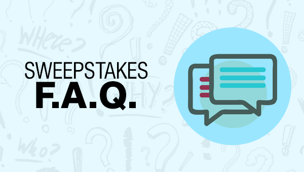 FAQ- Know all about Sweepstakes, Contest And Giveaways