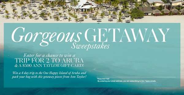 Win Gorgeous Getaway with AnnTaylor