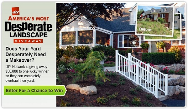 Win $50,000 cash from DIY Network & America's Most Desperate Landscape