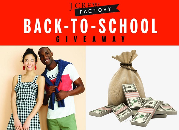 f55b2f378ad697 J.Crew Factory Back-To-School Giveaway: Win $2500 cash ...