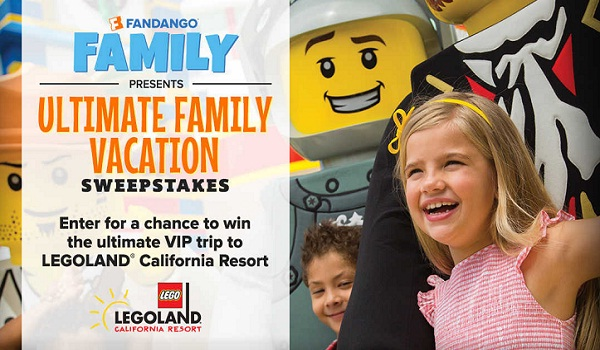 Fandango's Ultimate Family Vacation LEGOLAND California Resort Sweepstakes