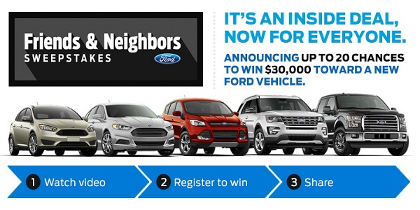 Ford - 2015 Friends and Neighbors Sweepstakes
