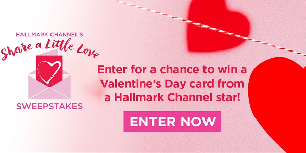 HallmarkChannel.com Share A Little Love Sweepstakes