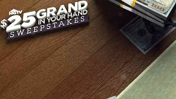 HGTV.com 25 Grand in Your Hand Sweepstakes