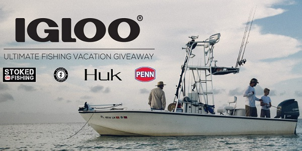 IglooCoolers.com Ultimate Fishing Vacation Giveaway