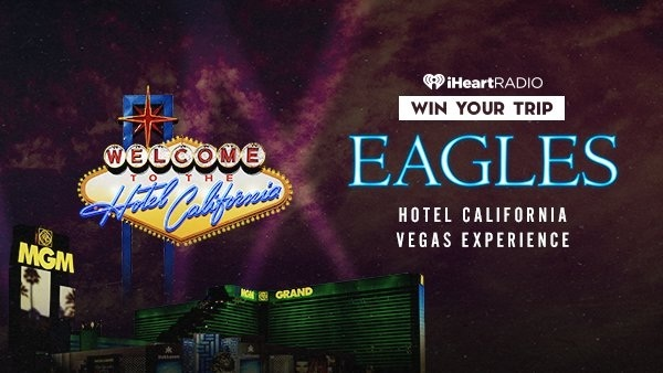 IHeartRadio.com Hotel California Vegas Experience Sweepstakes