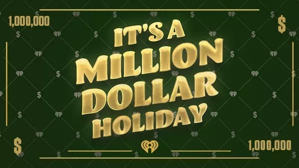 IHeartRadio.com Million Dollar Holiday Sweepstakes