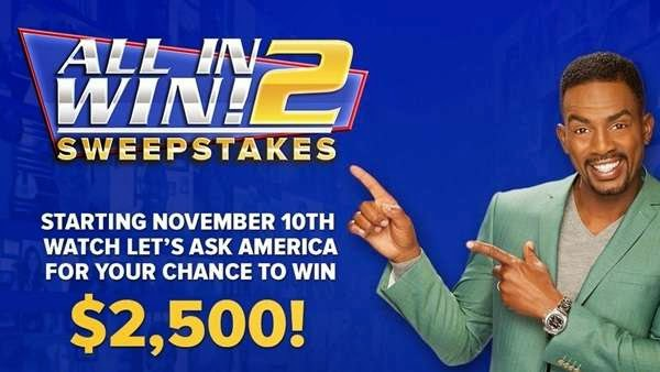 Let's Ask America All In 2 Win! Sweepstakes
