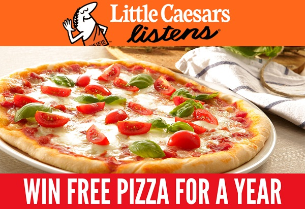 Little Caesars Listens Customer Feedback Win Free Pizza For A Year