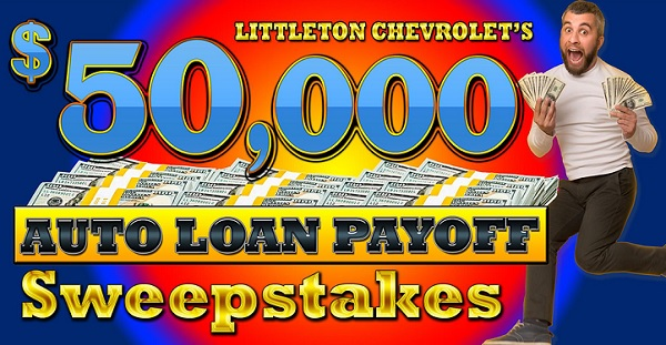 Littleton Chevrolet Auto Loan Payoff Sweepstakes