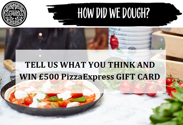 Take PizzaExpress Customer Survey to win £500 gift card monthly