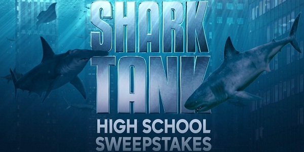 Shark Tank High School Sweepstakes: Win Trip to Los Angeles