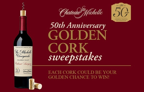 Chateau Ste. Michelle 50th Anniversary Golden Cork Sweepstakes