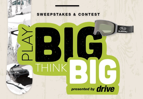 Subaru Play Big Think Big Sweepstakes & Contest