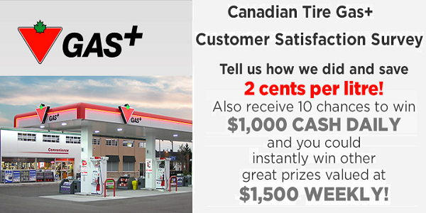 Tell Canadian Tire Gas+ Feedback in Survey to Win $1,000 daily, $1500 weekly
