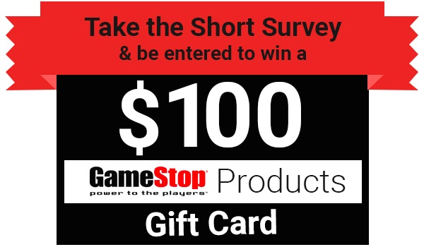 Tell GameStop Feedback in Survey to Win $100 Gift Card