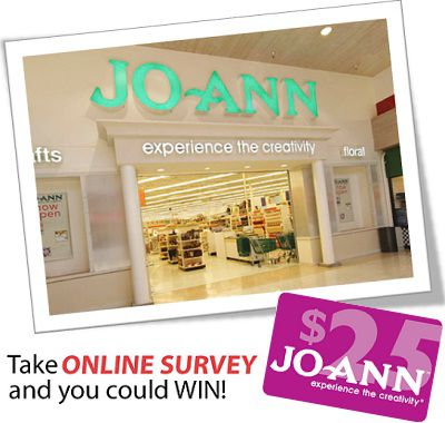 Tell Joann to Win $25 gift card in JoAnn Fabric Feedback Survey Sweeps