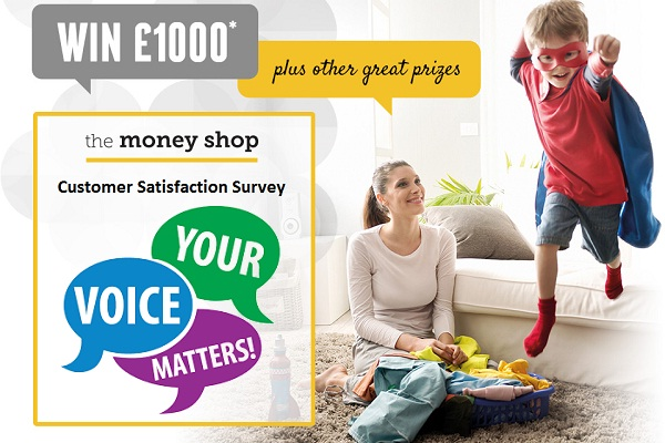 Tell The Money Shop Feedback in Customer Survey: Win £1,000 cash daily