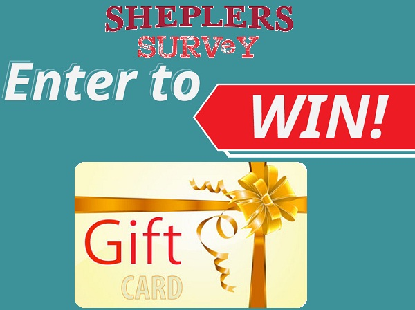 Tell Sheplers Feedback in Survey to Win $250 Gift Card