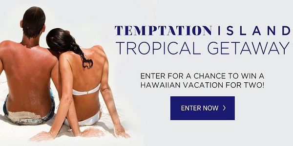 Temptation Island Tropical Getaway Sweepstakes: Win Trip