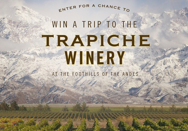 Trapiche Wine Win a Trip to Argentina Sweepstakes