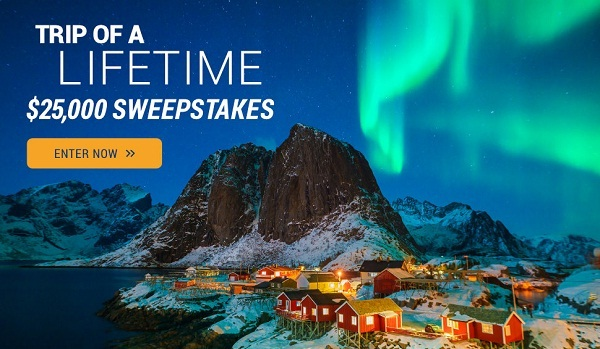 Trip of a lifetime $25,000 Sweepstakes: Win Cash