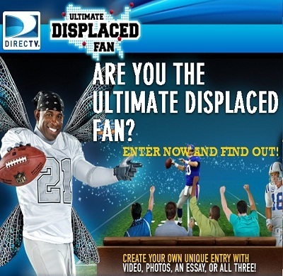 DIRECTV- Ultimate Displaced Fan Contest 2011
