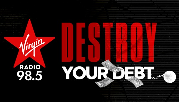 Virgin Radio's Destroy Your Debt Sweepstakes