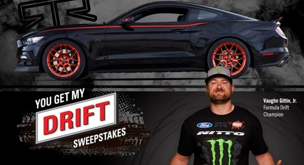 You Get My Drift Ford Mustang RTR Sweepstakes